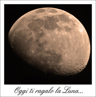 Oggi ti regalo la Luna | by merlino72