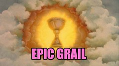 EPIC GRAIL | by RobotSkirts
