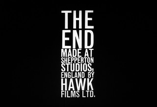 THE END MADE AT SHEPPERTON STUDIOS, ENGLAND BY HAWK FILMS LTD. | by Dill Pixels (THE ORIGINAL)