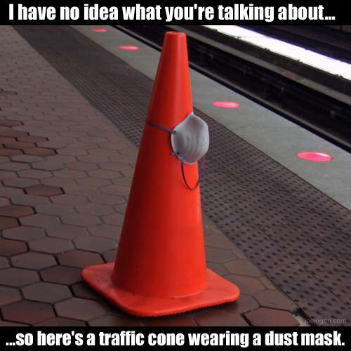 2429948367_345483ea4c traffic cone dust mask 500 jpg graphic from the gallery pl flickr