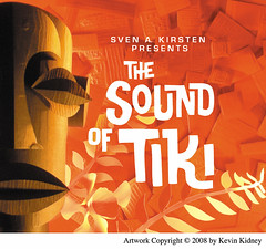 """Sound of Tiki"" CD Art by Kevin Kidney 2008 