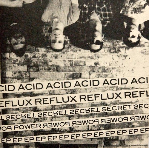 Acid Reflux - Secret Power 7"