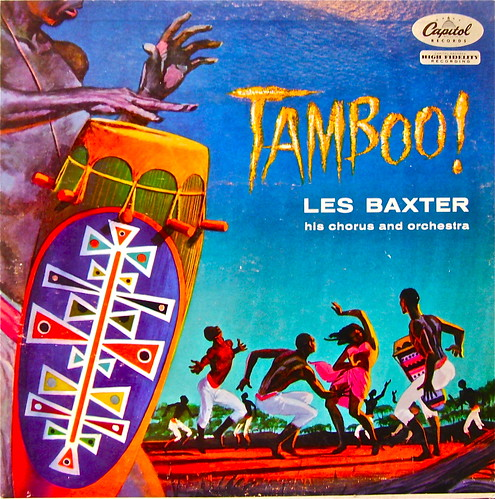 Tamboo! - Les Baxter | by thurnundtaxis