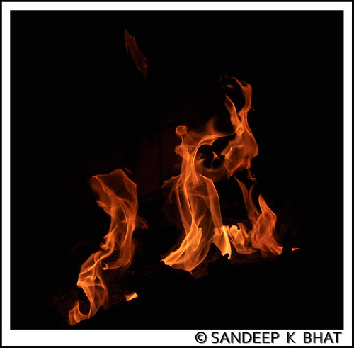 Fire | by Sandeep K Bhat