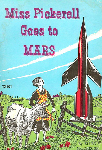 Miss Pickerel Goes To Mars (1951) | By Ellen MacGregor ...