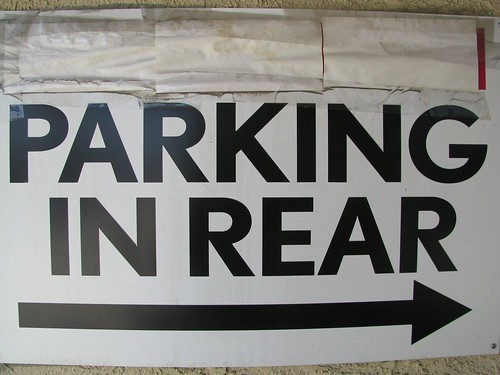 Parking In Rear Sign Take Your Car Out Back