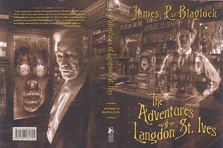 Blaylock, James P. - The Adventures of Langdon St. Ives (2008 HB) | by sdobie