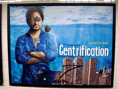Gentrification | by Poster Boy NYC