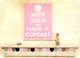 KEEP CALM AND HAVE A CUPCAKE by Everyday is a Holiday | by holiday_jenny