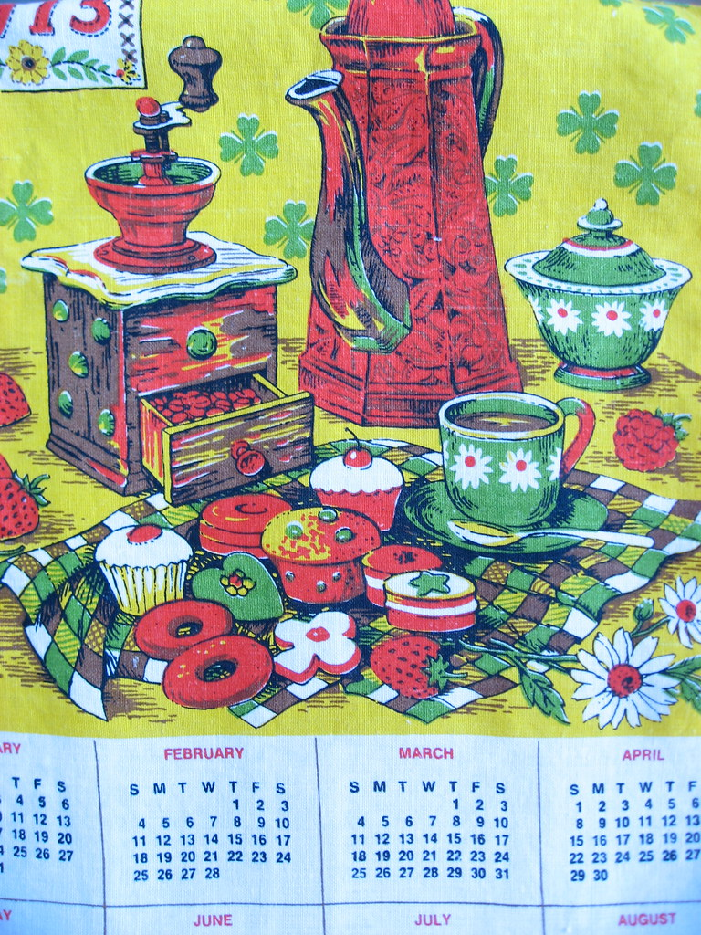 1973 Calendar Linen Tea Towel Your Year I Think I Know So Flickr