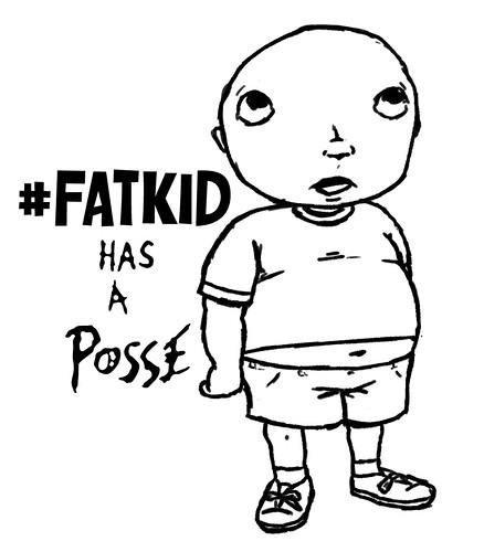 #FatKid Has A Posse | by MonkeyManWeb.com