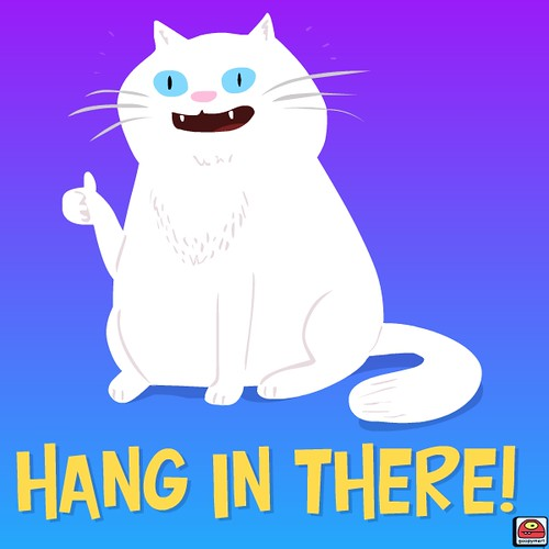 hang in there cat for a friend goopy mart flickr. Black Bedroom Furniture Sets. Home Design Ideas