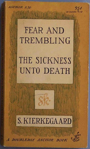 fear and trembling / the sickness unto death | by cdrummbks