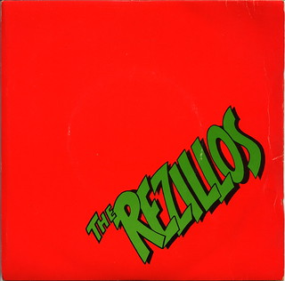 The Rezillos - I Can't Stand My Baby / I Wanna Be Your Man