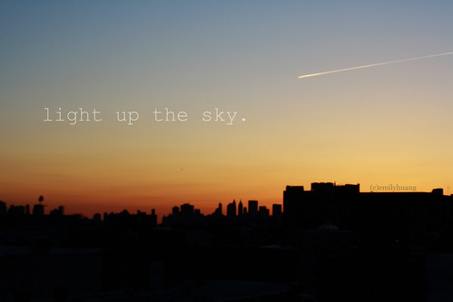 let me light up the sky, let me light it up for you. | by dimplyemily