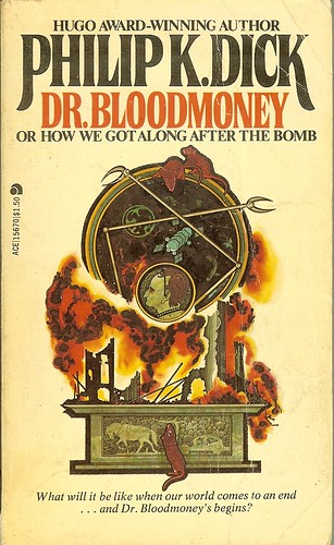 Philip K. Dick - Dr. Bloodmoney - cover artist Bob Pepper