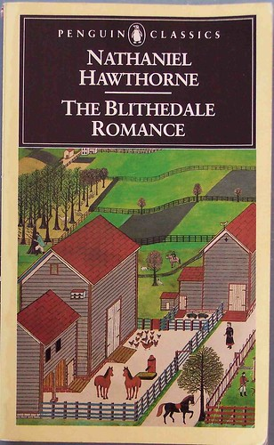 an examination of the blithedale romance by nathaniel hawthorne Nathaniel hawthorne_英语考试_外语学习_教育专区。nathaniel hawthorne (1804-1864) 1 shameful past of his family  his great-great-grandfather was nathaniel hawthorne (1804-1864) 1 shameful past of his family  his great-great-grandfather was responsible for the persecution of quakers.