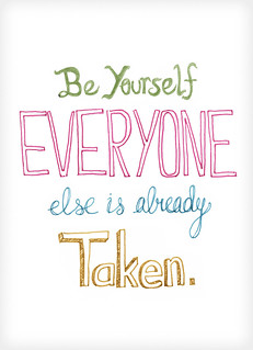 be yourself everyone else is already taken — Oscar Wilde | by ciarasworld