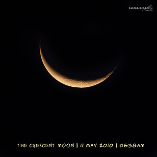 The Crescent Moon | 11 May 2010 | 0638am | by Sir Mart Outdoorgraphy™