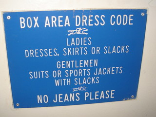 No Jeans Please | Aqueduct dress code sign. Iu0026#39;m glad they spu2026 | Flickr