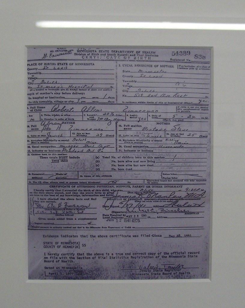 Bob Dylans Birth Certificate Bob Dylan Museum Hibbing Flickr
