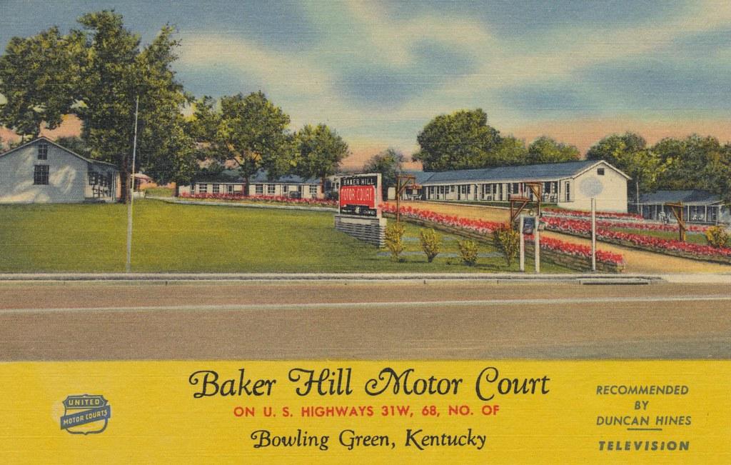 Baker Hill Motor Court - Bowling Green, Kentucky