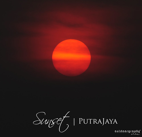 Sunset | Putrajaya | by Sir Mart Outdoorgraphy™
