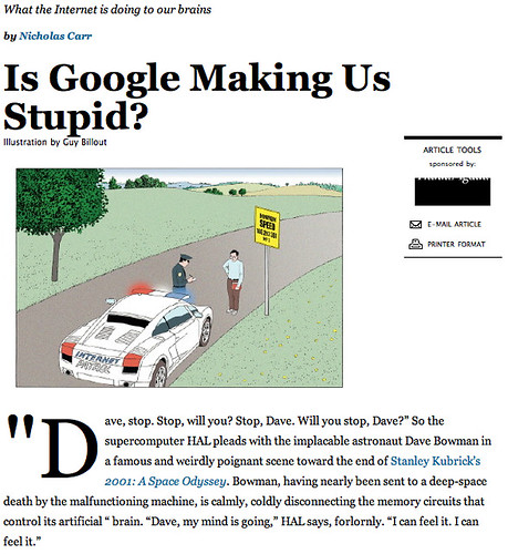 is google making us stupid 3 essay Summary of is google making us stupid by nicholas carr nicholas carr argues in, is google making us stupid that the internet is changing the way we think.