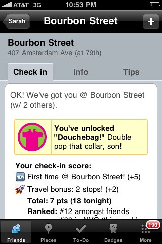 OMG!  Unlocked Douchebag badge on @foursquare for my UWS checkin! Best day ever! | by dpstyles™