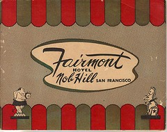 Fairmont Hotel, San Francisco, CA photo sleeve (1944) | by jmckinley12