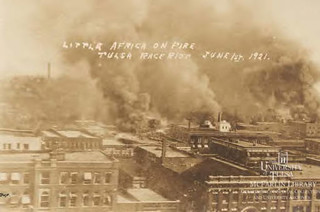 Little Africa on Fire. Tulsa Race Riot, June 1st, 1921 | by McFarlin Special Collections