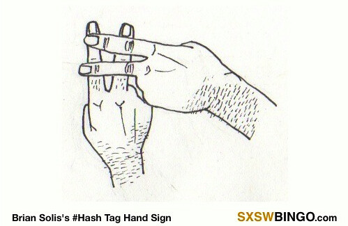 Hashtag Hand Sign SXSW Bingo | by b_d_solis