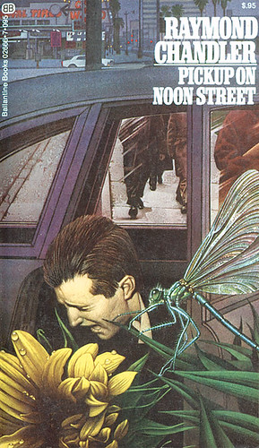 Pickup on Noon Street by Raymond Chandler | by The Woman in the Woods
