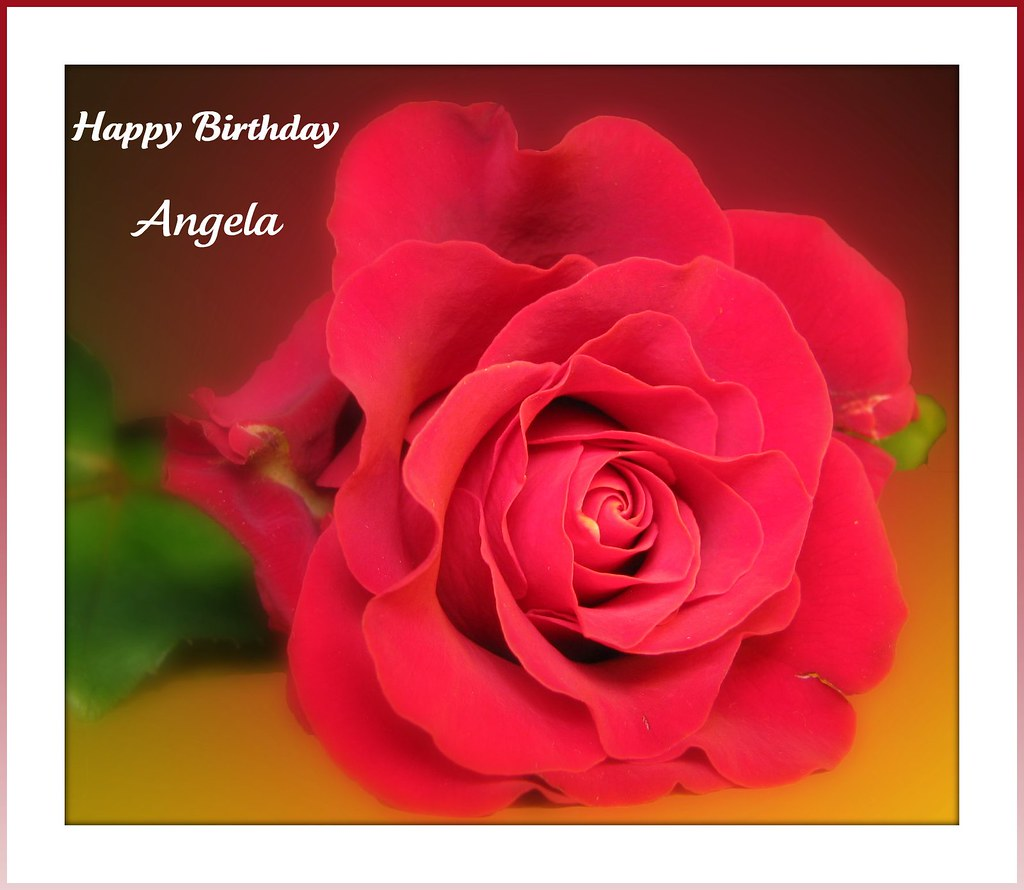 Happy birthday angela for my precious daughter ex flickr happy birthday angela by brenda boisvert izmirmasajfo