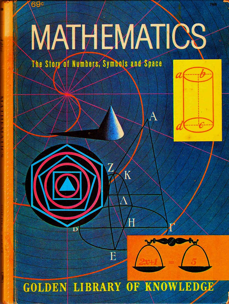 Mathematics | The Story of Numbers, Symbols and Space by Irv… | Flickr