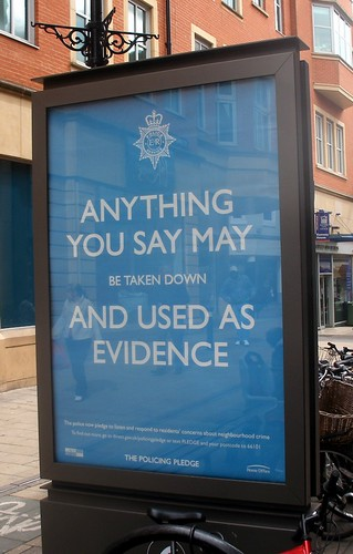 Anything you say may be taken down and used as evidence | by Arenamontanus