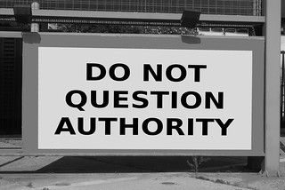 DO NOT QUESTION AUTHORITY | by Teacher Dude's BBQ