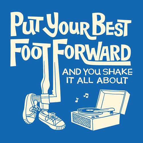 Put Your Best Foot Forward - TypeTees.com | by pilihp
