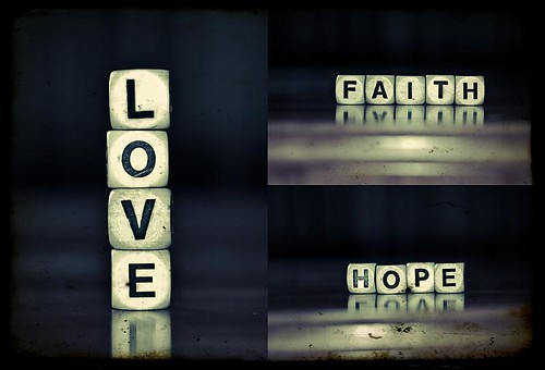 So these 3 things remain: faith, hope, and love. But the greatest of these is love. | by Stephen.James