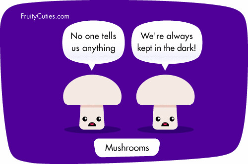 cartoon mushroom joke i thought mushrooms loved the dark a flickr
