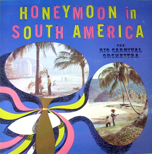 39honeymoon in south america39 the rio carnival orchestra With honeymoon in south america
