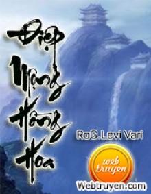 Điệp Mộng Hồng Hoa - RoG.Levi Vari