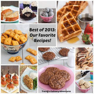 Best of 2013: Our Favorite Recipes | by Tracey's Culinary Adventures