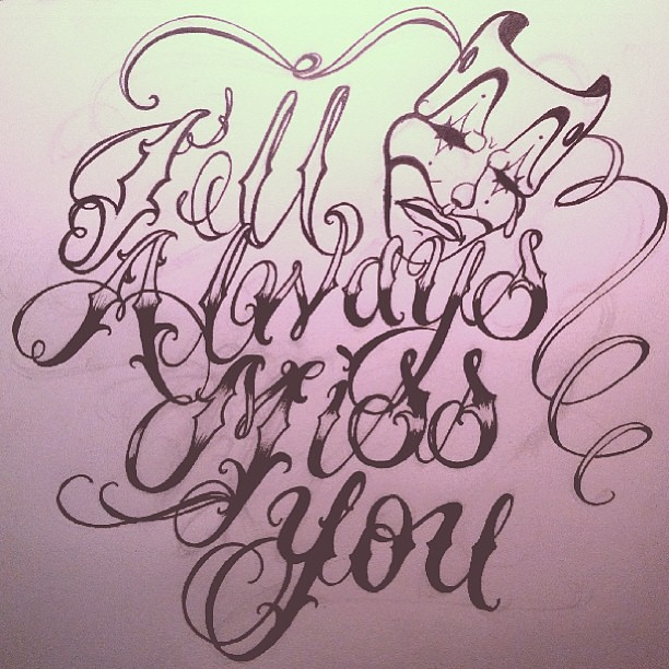 Ill Always Miss You Cursive Fonts Handstyles Tattoo Flickr