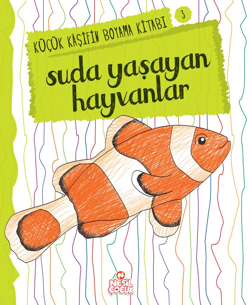 Kucuk Kasifin Boyama Kitabi Suda Yasayan Hayvanlar Flickr
