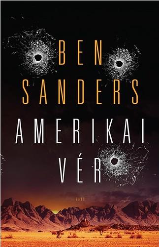 Ben Sanders: Amerikai vér (GABO, 2017)
