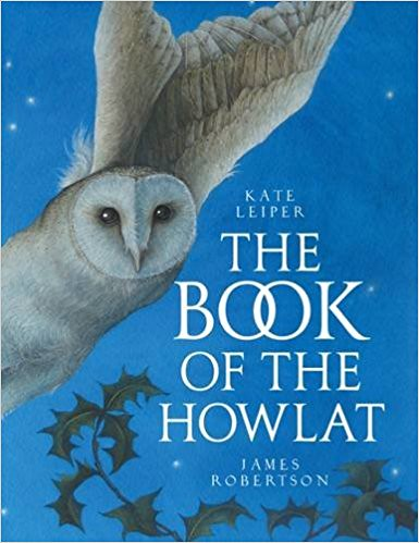 James Robertson and Kate Leiper, The Book of the Howlat