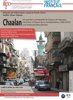 Shaalan, un quartier cosmopolite de Damas, de l'époque ottomane à l'heure de la mondialisation (1900-2010). Une étude pluridisciplinaire