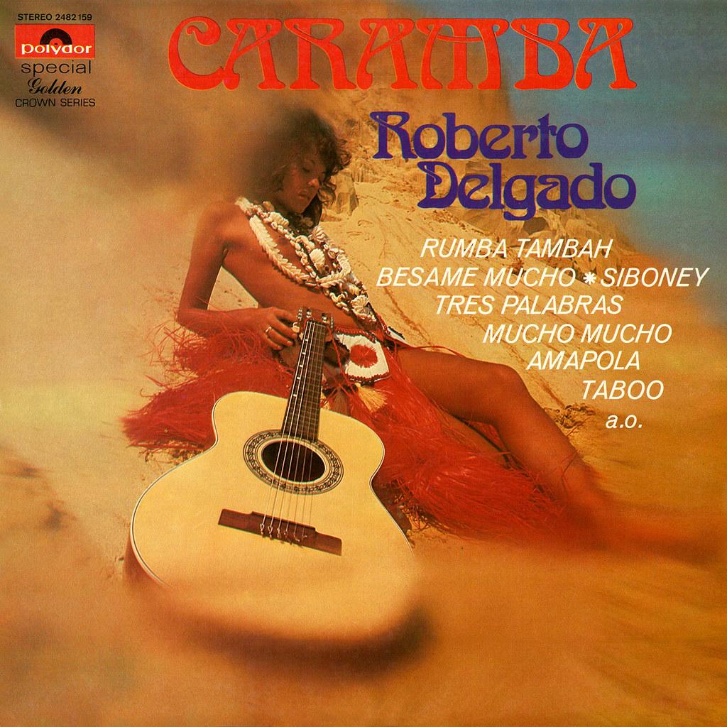 Roberto Delgado - Caramba