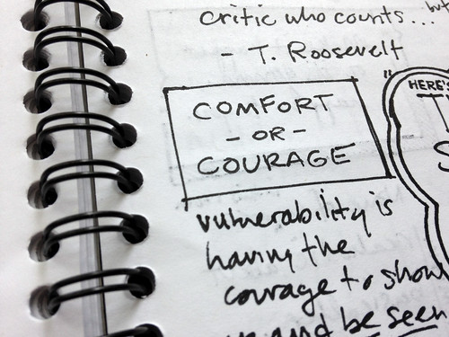 Comfort or Courage | by Think Company